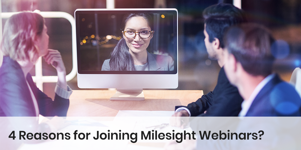 4-Reasons-for-Joining-Milesight-Webinars