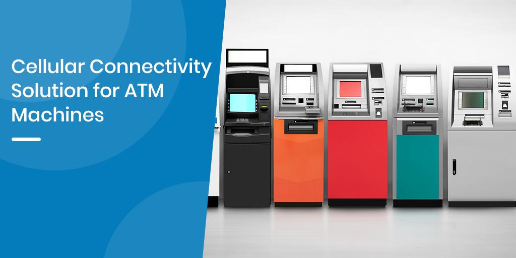 Cellular-Connectivity-ATM