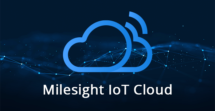 Get to know Milesight IoT Cloud in LoRaWAN Solutions
