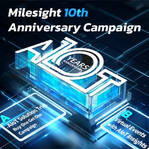 Milesight 10th Anniversary Campaign — Beyond Your Expectation