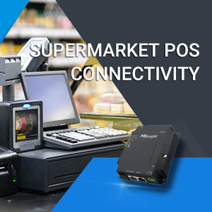 Supermarket POS Connectivity: The Key To Enable Reliable And Resilient Data Transmission